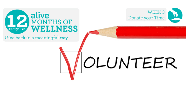 #2013alive: Donate Your Time